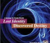 Lost Identity, Discovered Destiny