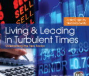 Living & Leading in Turbulent Times